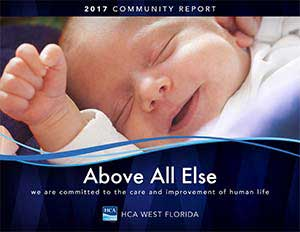 2017 Community Report - Above All Else - We are committed to the care and improvement of human life